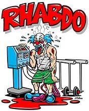 Van olyan edz�srendszer, amelyn�l a 'tr�f�s' Rhabdo kabala figur�val tartj�k a k�ztudatban rhabdomyolysis vesz�ly�t